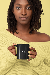 No - Black Ceramic Mug