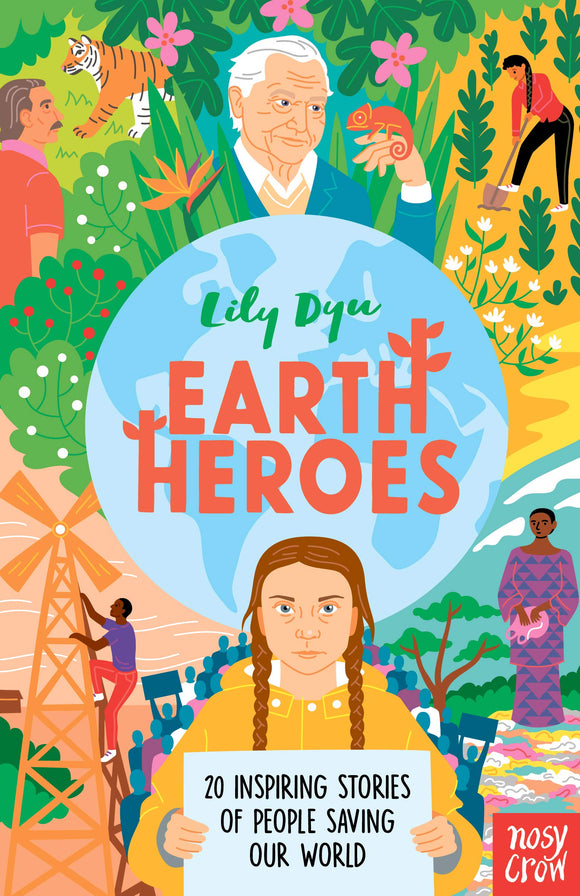 Earth Heroes: Twenty Inspiring Stories of People Saving Our World Hardcover – 3 Oct. 2019
