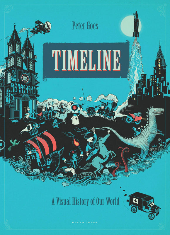 Timeline: A Visual History of Our World: 1 Hardcover – Picture Book, 1 Nov. 2015 by Peter Goes (Author, Illustrator)
