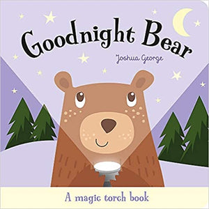 Goodnight Bear (Magic Torch Books) Hardcover – Joshua George (Author)