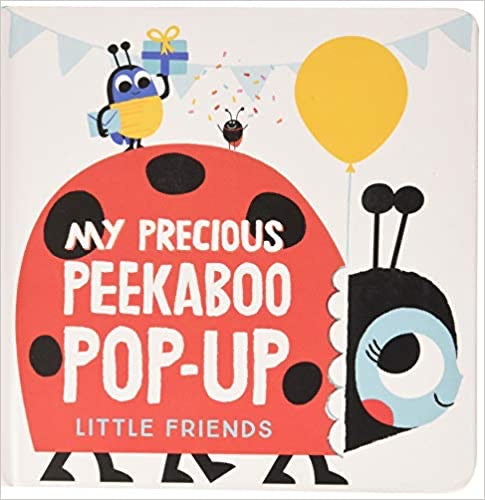 My precious Peekaboo Pop up: Little Creatures Board book