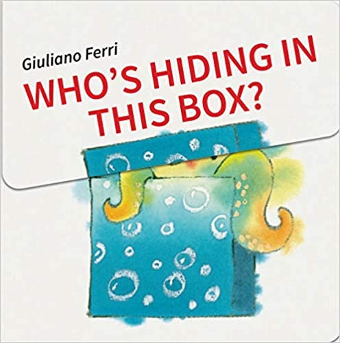Who's Hiding in This Box Board book