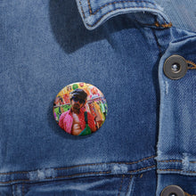 Load image into Gallery viewer, J-dizzle Collection: Custom Pin Buttons