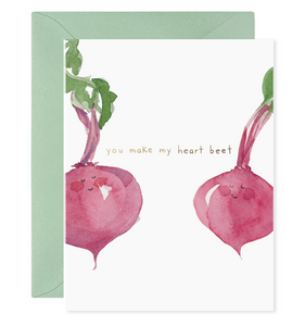 You Make My Heart Beet Card