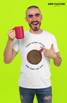 Make Some Coffee T-Shirt