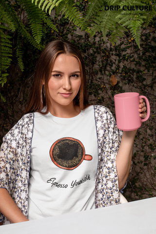 Expresso Yourself Womens  Coffee T-Shirt