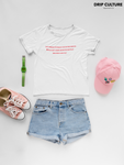 Women's Cute Quotes T-Shirt