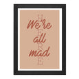 WE'RE ALL MAD HERE PRINT / CORAL