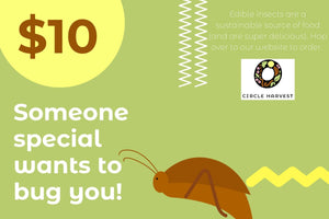 Edible Insect Gift Certificate- Circle Harvest