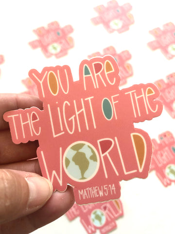 You Are The Light of the World Vinyl Sticker
