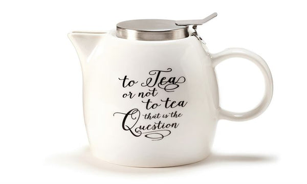To Tea, or Not To Tea Teapot