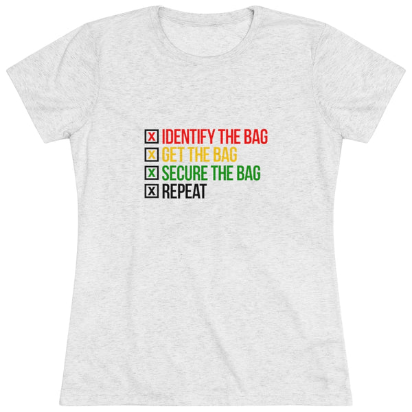 Get The Bag Women's Triblend Tee