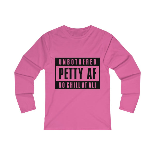 UNBOTHERED Women's Fitted Long Sleeve Tee