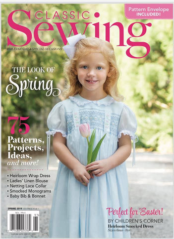 Classic Sewing Magazine - Spring 2019 Featuring Jodi by Children's Corner