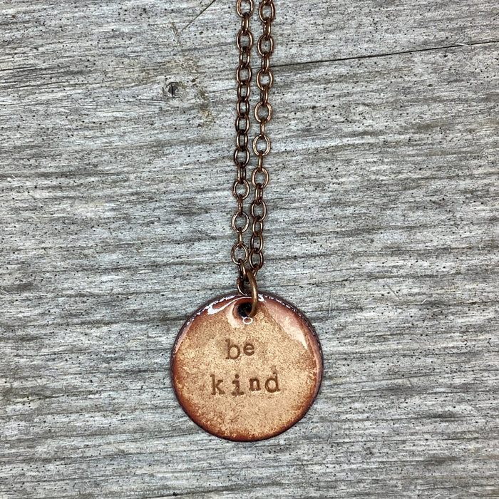Be Kind Necklace in Copper - Artfest Ontario - Aflame Creations Jewelry - Jewellery