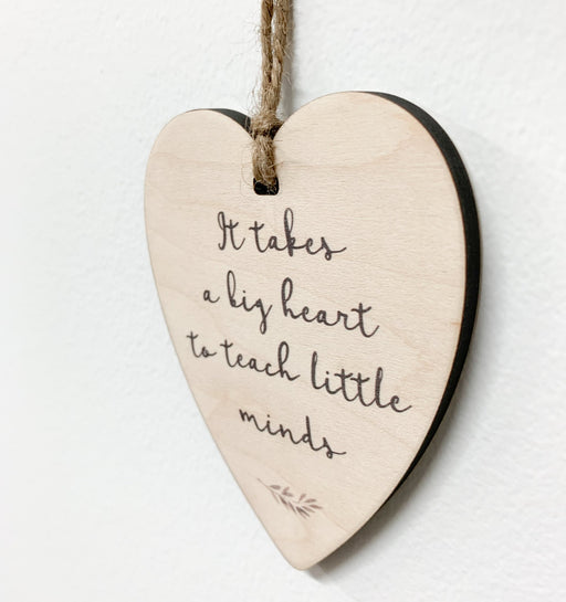 It Takes a Big Heart to Teach Little Minds, Heart - Artfest Ontario - Urban Nest Decor - Teacher