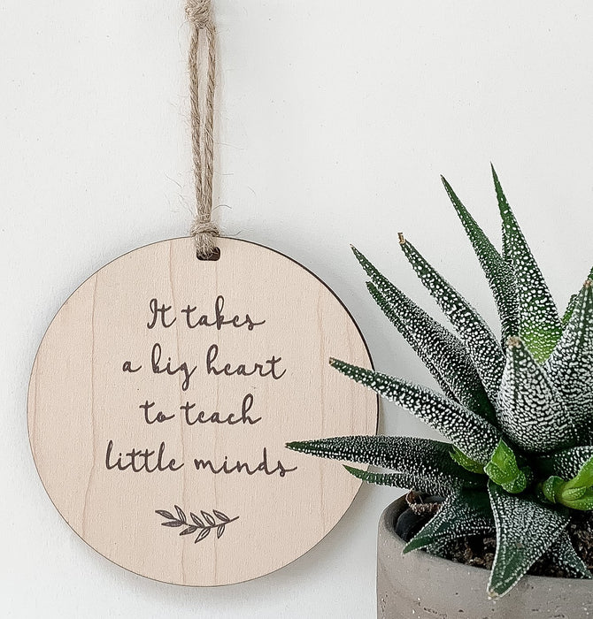 It Takes A Big Heart To Teach Little Minds - Artfest Ontario - Urban Nest Decor - Inspirational Quotes