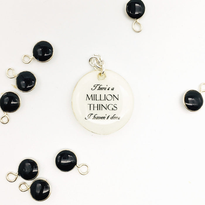 There's A Million Things I Haven't Done - Studio Degas - Artfest Ontario - Studio Degas - Jewelry & Accessories