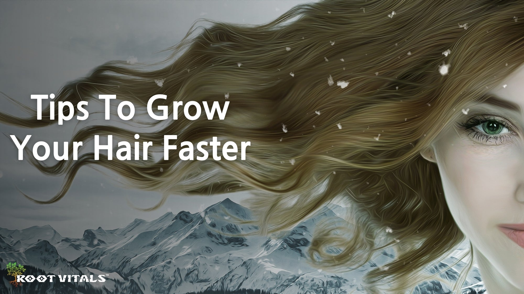 Tips To Grow Your Hair Faster