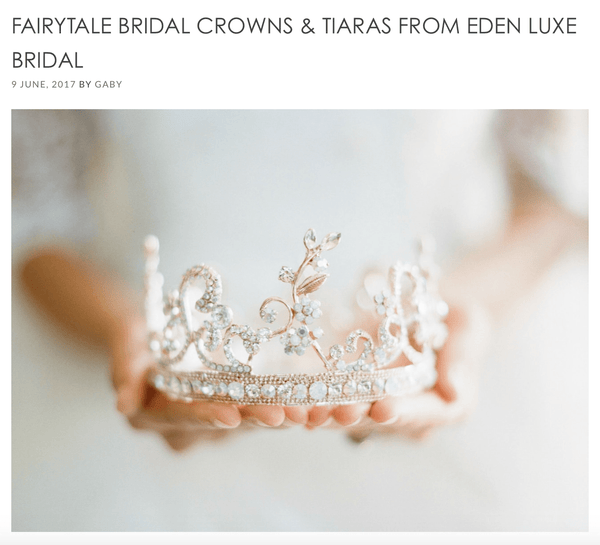 FAIRYTALE BRIDAL CROWNS & TIARAS FROM EDEN LUXE BRIDAL by SOUTHBOUND BRIDE