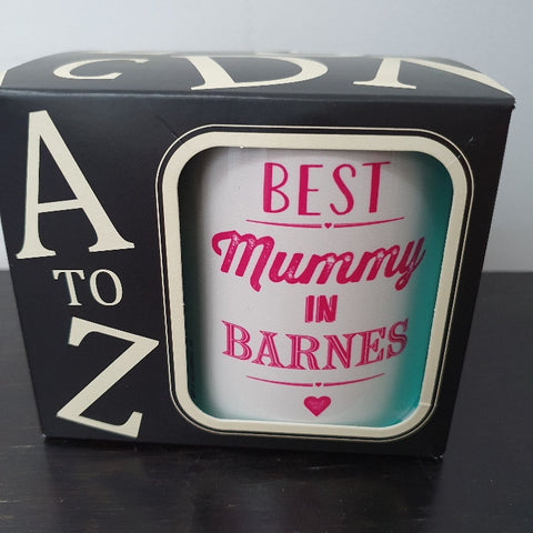 Best Mummy in Barnes Mug