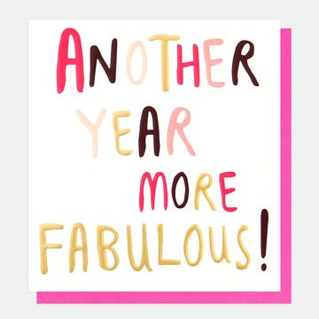 Another Year More Fabulous!