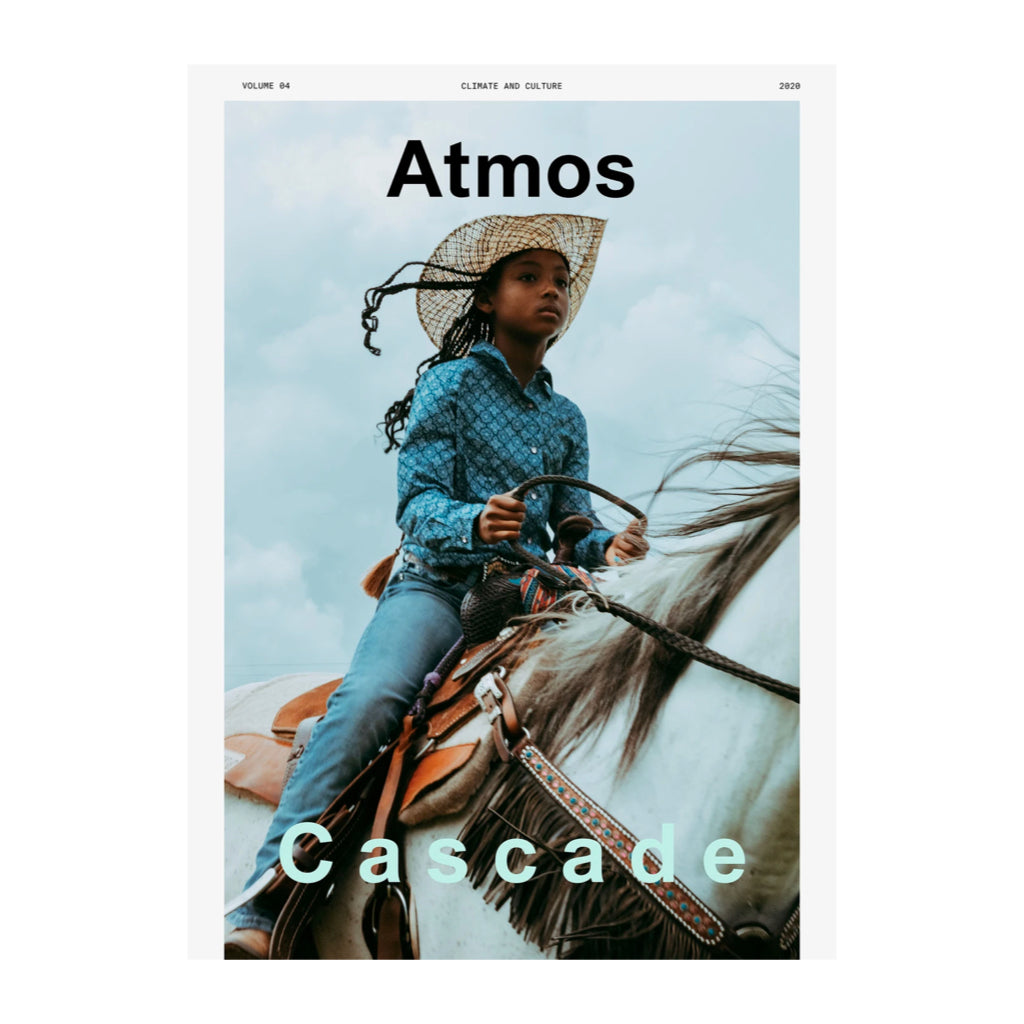 Atmos Issue 4: Cascade. A magazine about climate and culture.