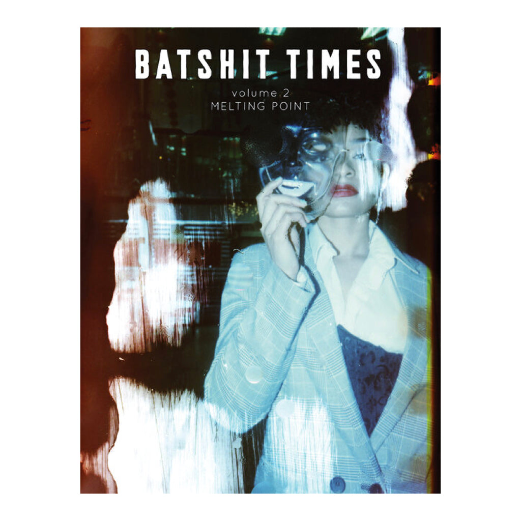 Batshit Times Issue 2, The Melting Point Issue