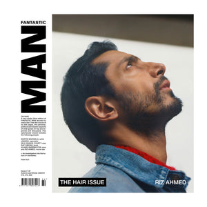 Fantastic Man Magazine Issue 32. The Hair Issue with Riz Ahmed on the cover.