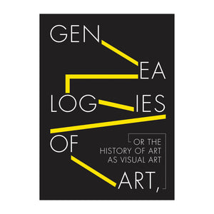 Genealogies of Art, or The History of Art as Visual Art Book Cover