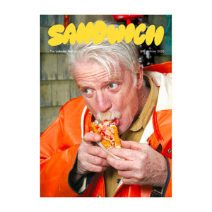 Sandwich Magazine. The Lobster Roll Issue. Winter 2020. $15. Sir Kensington's Magazine.