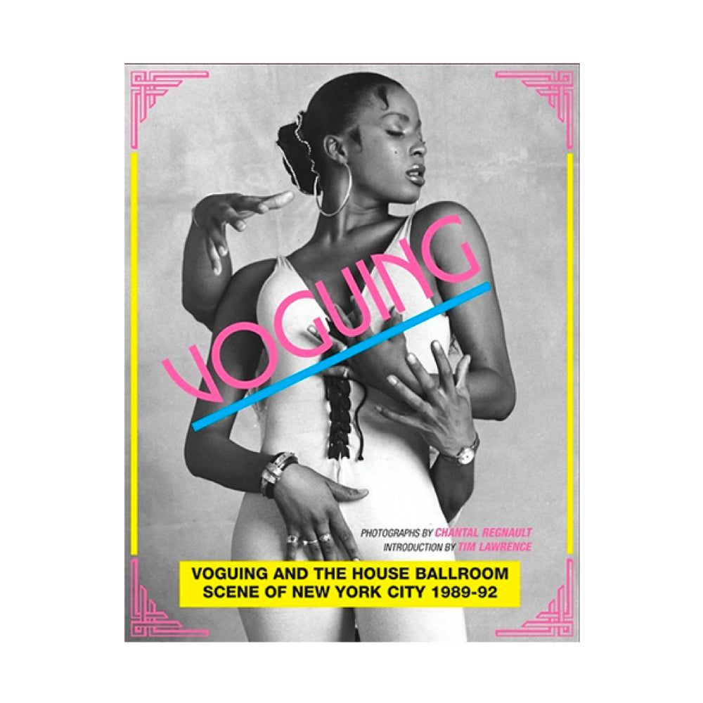 Voguing and the House Ballroom Scene of New York, 1989-92