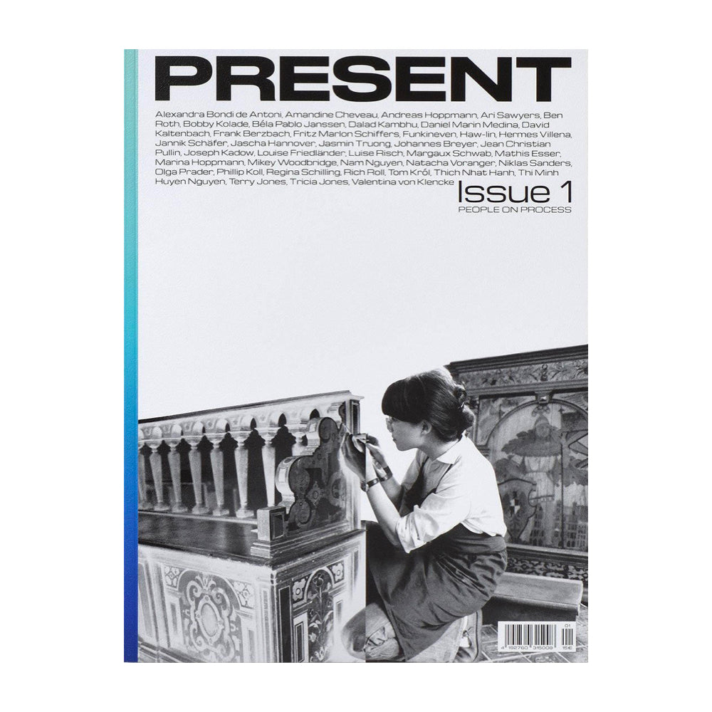 Present Issue 1: People on Process. A magazine about makers and making.