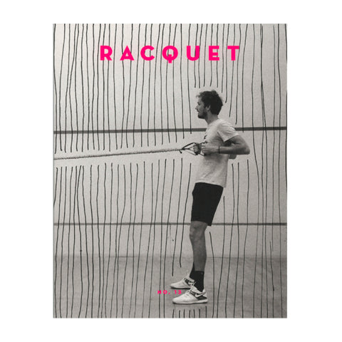 Racquet Issue 13: The Photography Issue. A magazine about tennis culture.