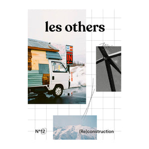 les others magazine issue 12 (re)construciton