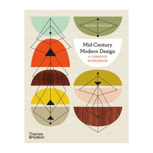 Mid-Century Modern Design A Complete Sourcebook published by Thames & Hudson