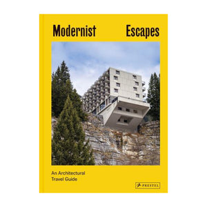 Modernist Escapes
