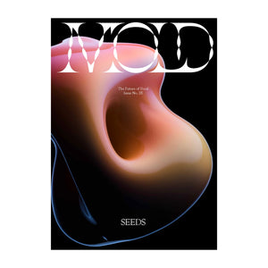 MOLD magazine issue 5: SEEDS