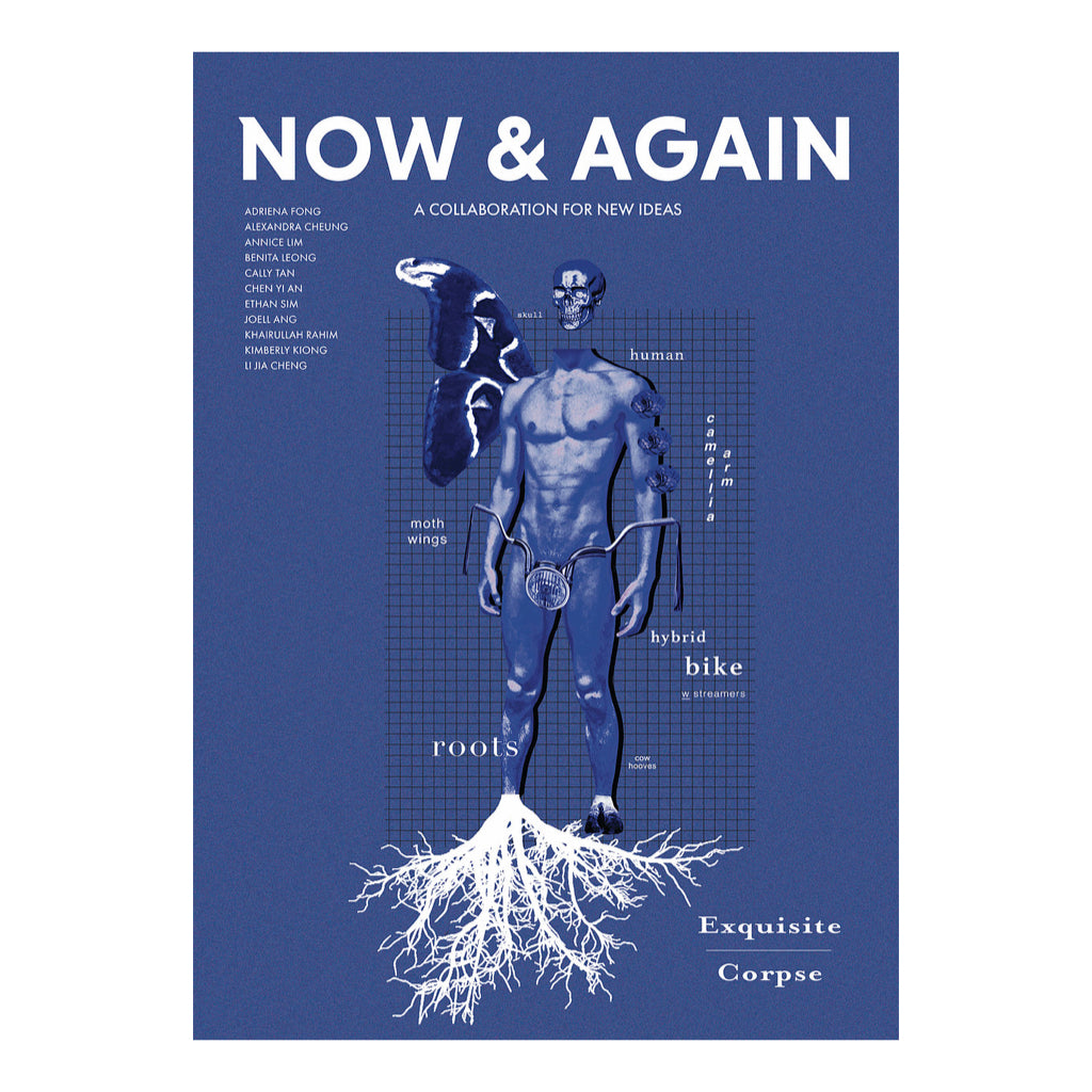 Now & Again Magazine Issue 3 - Exquisite Corpse