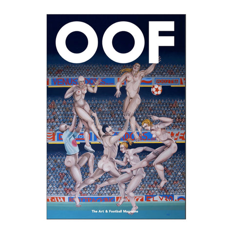 Cover of OOF Magazine issue 6. The Art & Football Magazine.