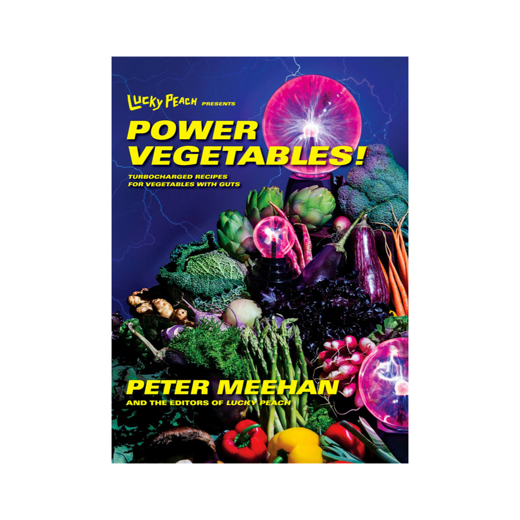 Power Vegetables! Cookbook from Lucky Peach