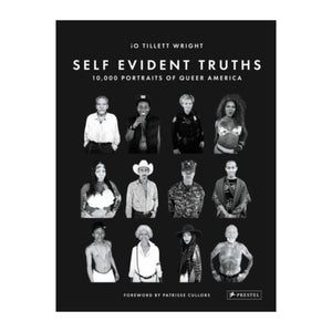 Self Evident Truths: 10,000 portraits of Queer America. By iO Tillett Wright, published by Prestel