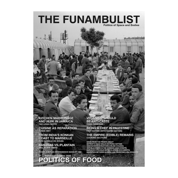 The Funambulist Issue 31, The Politics of Food