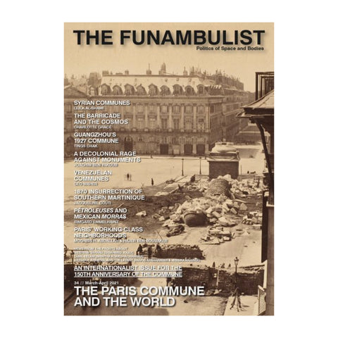 The Funambulist Magazine Issue 34 - The Paris Commune and the world