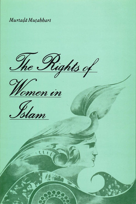 The Rights of Women in Islam-al-Burāq