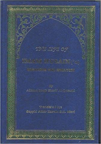 The Life of Imam Husain ('a): Research and Analysis-al-Burāq
