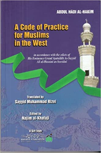 A Code of Practice for Muslims in the West-al-Burāq