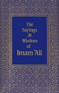 The Sayings and Wisdom of Imam Ali-al-Burāq