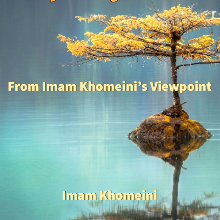 Behavior and Character of the Holy Prophet of Islam from Imam Khomeini's Viewpoint-al-Burāq