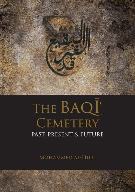 The Baqi Cemetery: Past, Present & Future-al-Burāq